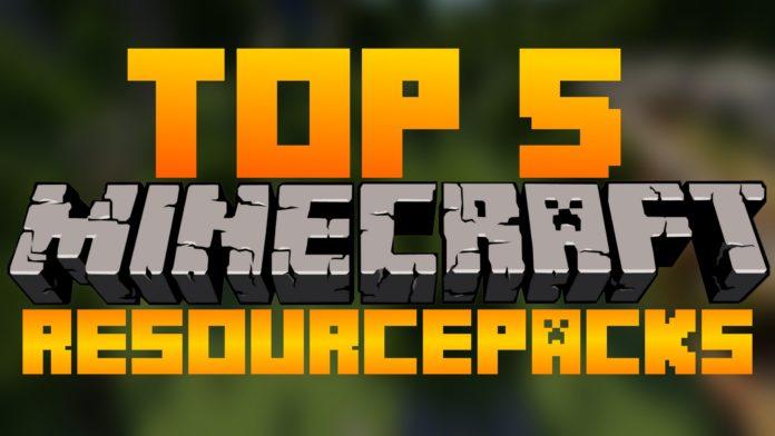 Top 5 Minecraft Resource Packs